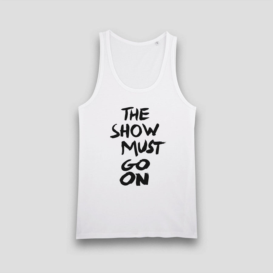 The Show Must Go On, Men's Tank Top - Pop Music Wisdom