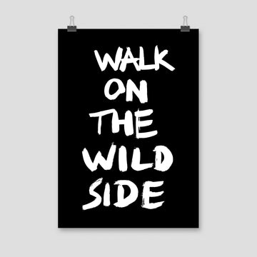 Walk On The Wild Side, Poster, Black - Pop Music Wisdom