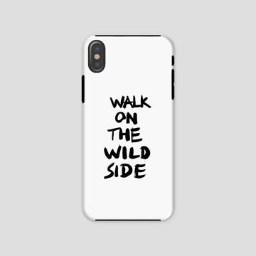 Walk On The Wild Side, Phone Case, White