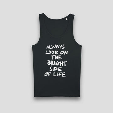 Always Look On The Bright Side Of Life, Men's Tank Top - Pop Music Wisdom
