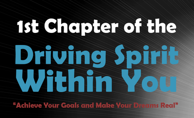 "First Chapter of the ""Driving Spirit Within You"" eBook"