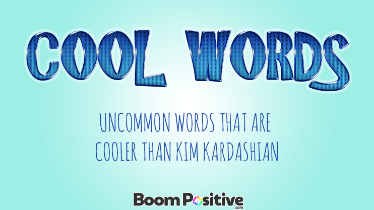 "Cool words in English ""30 uncommon words"""
