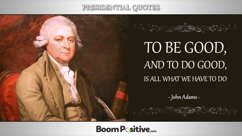 "John Adams quotes ""inspirational presidential quotations"""