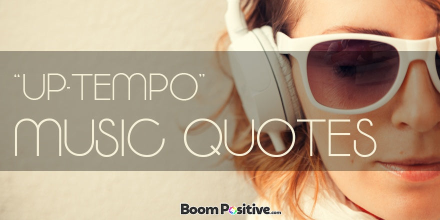 "Music quotes ""100 positive quotations about music"""