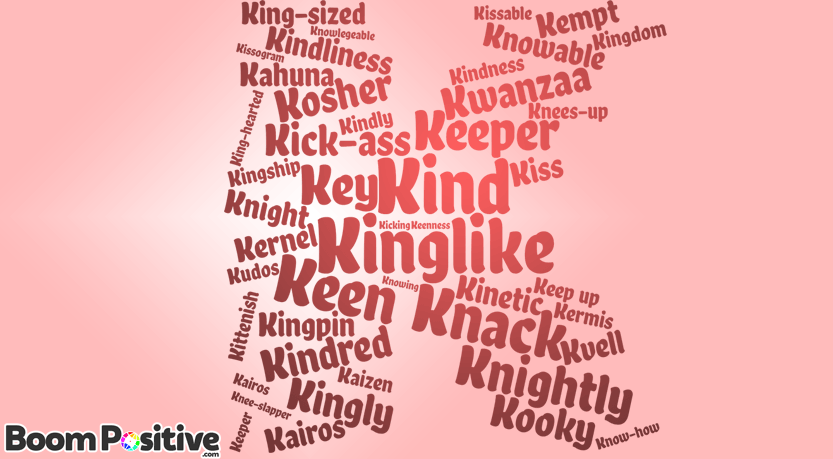"Positive adjectives that start with K ""kind words"""