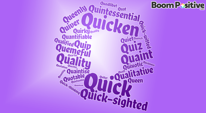 "Positive adjectives that start with Q ""quality words"""