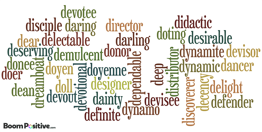 "Positive nouns that start with D ""Letter D naming words"""