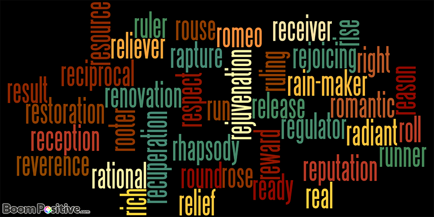 "POSITIVE NOUNS THAT START WITH R ""LETTER R NAMING WORDS"""