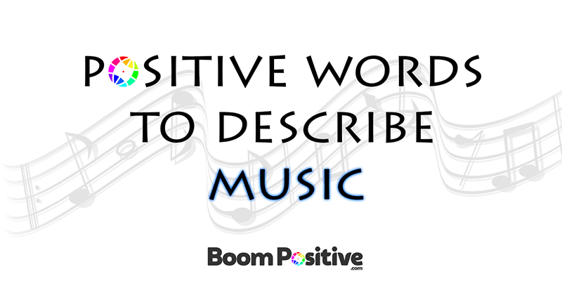 Synonyms For Music Melody And Sound Positive Music Words Boom