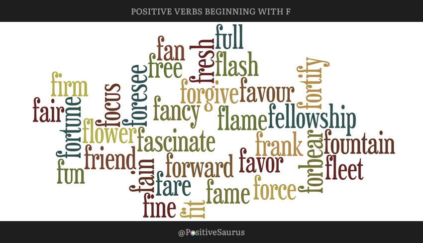 "POSITIVE VERBS THAT START WITH F ""LETTER F ACTION WORDS"""