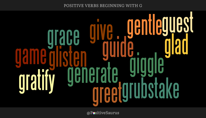 "POSITIVE VERBS THAT START WITH G ""LETTER G ACTION WORDS"""