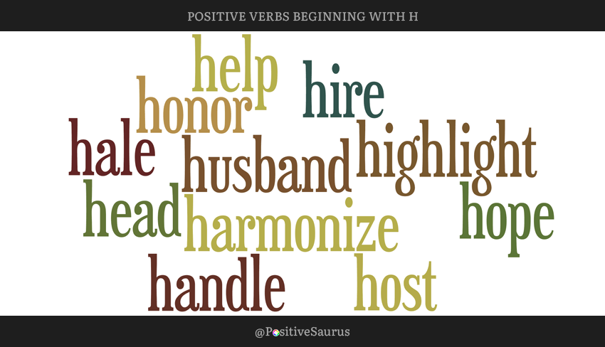 "POSITIVE VERBS THAT START WITH H ""LETTER H ACTION WORDS"""