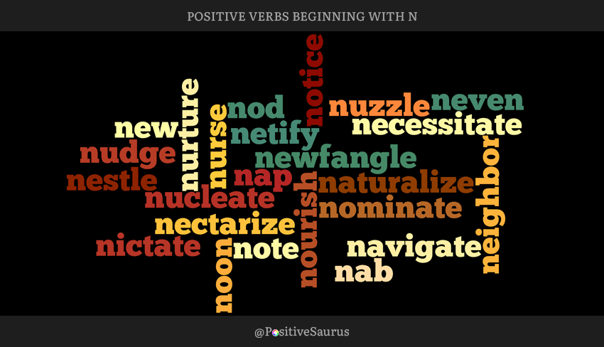 Positive verbs that start with N