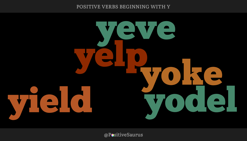 "POSITIVE VERBS THAT START WITH Y ""LETTER Y ACTION WORDS"""