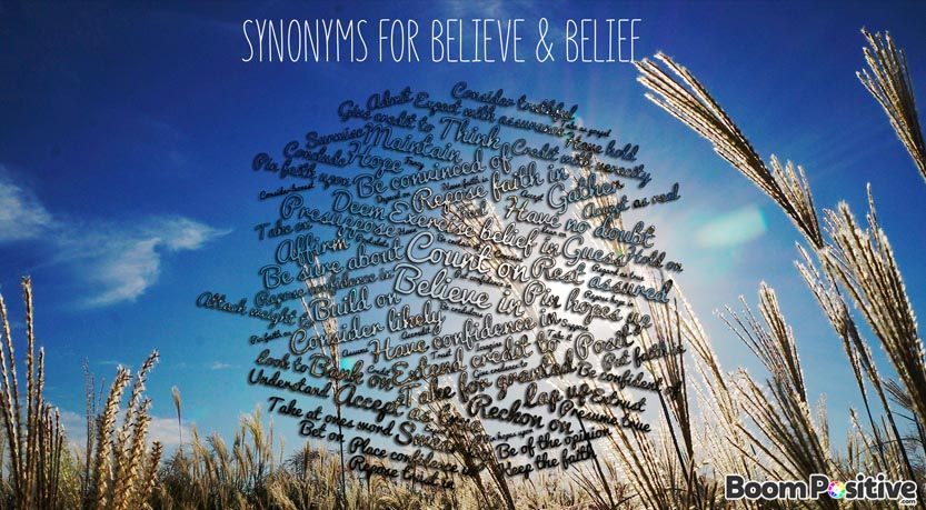 "Synonyms for believe ""words to describe belief"""