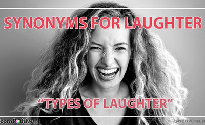 Synonyms for laughter & types of laughter