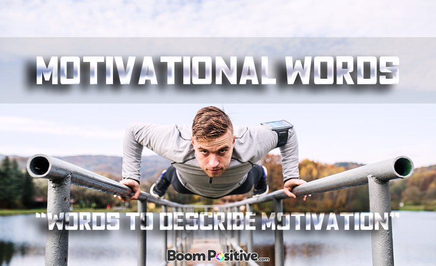 "Synonyms for motivation ""Motivational words"""