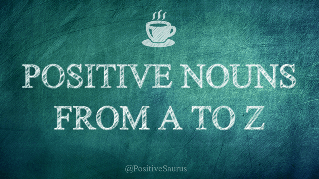 positive nouns from a to z
