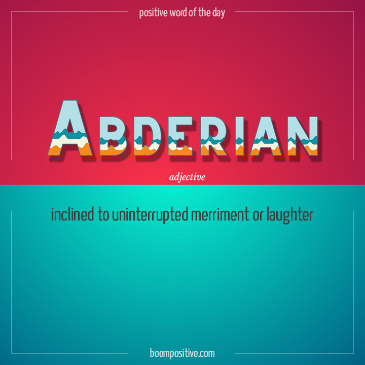 abderian positive word of the day