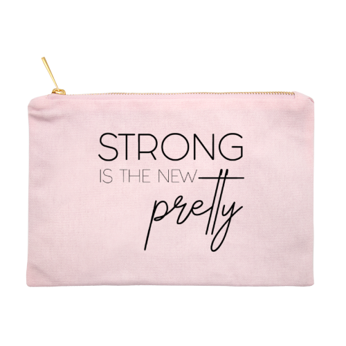 Strong is the new pretty Makeup Bag
