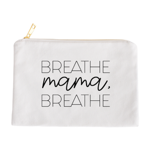 Breathe Mama, Breathe Makeup Bag