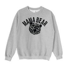 Load image into Gallery viewer, Mama Bear Crewneck