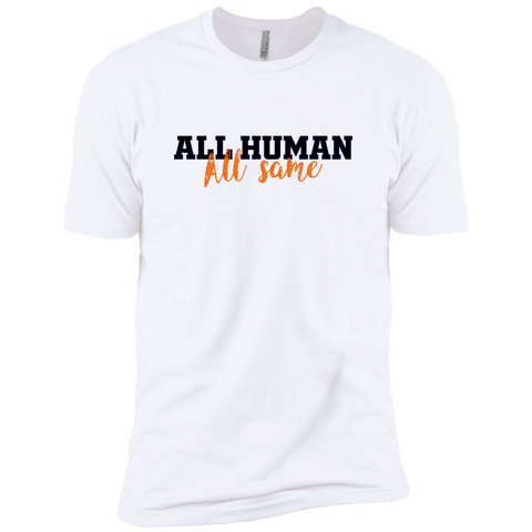 All Human All Same Premium Short Sleeve T-Shirt