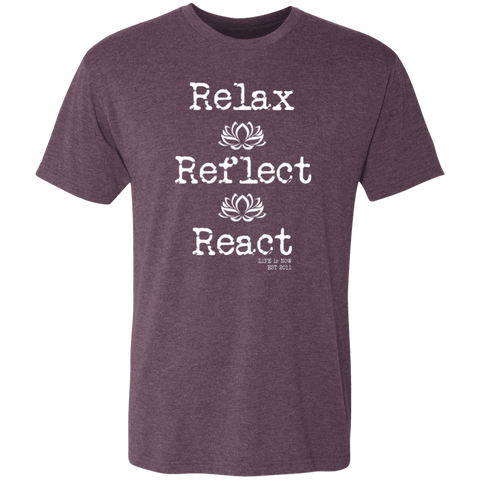 Relax-Reflect-React Men's Triblend T-Shirt