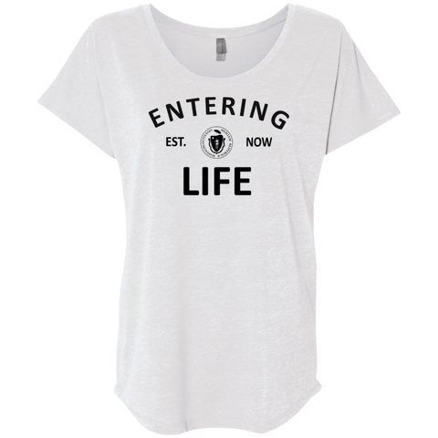 Entering LiFE Ladies' Triblend Dolman Sleeve