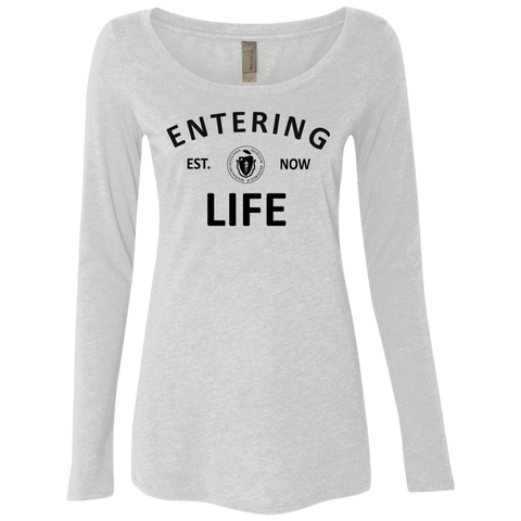 Entering Life Ladies' Triblend LS Scoop
