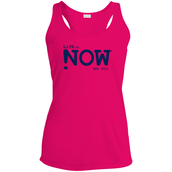 LiFE is NOW Ladies' Racerback Moisture Wicking Tank