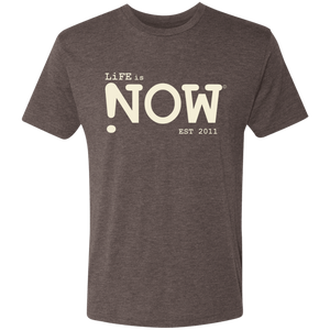 LiFE is NOW...Men's Triblend T-Shirt