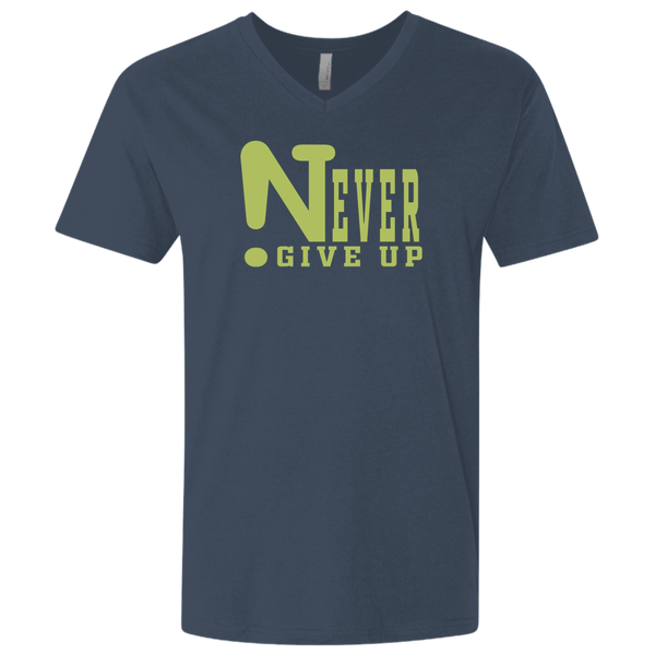 !Never Give Up Men's Premium Fitted SS V-Neck