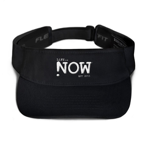 LiFE is NOW...Visor