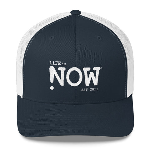 LiFE is NOW Trucker Cap