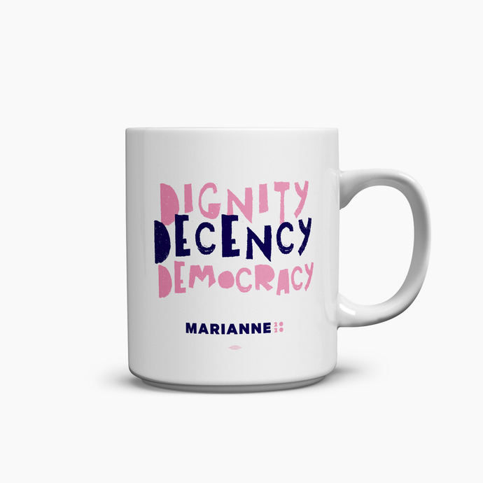 Mug: Dignity. Decency. Democracy.