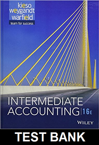 Test Bank for Intermediate Accounting 16th Edition Kieso