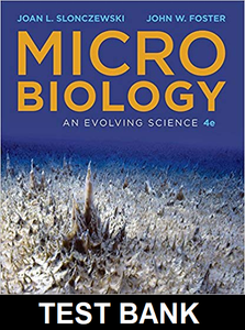 Test Bank for Microbiology An Evolving Science 4th Edition by John W. Foster