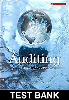 Test Bank for Auditing An International Approach 7th Edition Smieliauskas Bewley