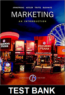 Test Bank for Marketing An Introduction Canadian 6th Edition Armstrong