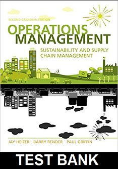 Test Bank for Operations Management Sustainability and Supply Chain Management Canadian 2nd Edition Heizer