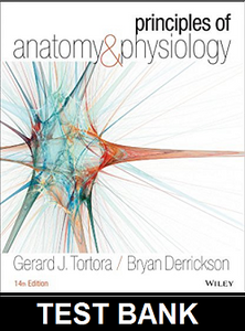 Test Bank for Principles of Anatomy and Physiology 14th Edition Tortora Derrickson