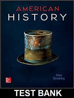 Test Bank for American History Connecting with the Past 15th Edition Alan Brinkley