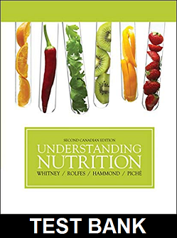 Test Bank for Understanding Nutrition 2nd Canadian Edition Whitney