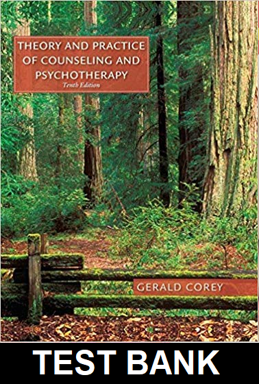 Test Bank for Theory and Practice of Counseling 10th Edition Gerald Corey