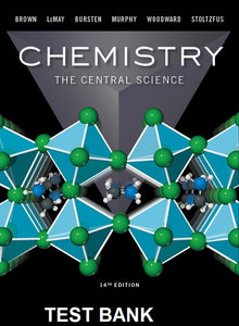 Test Bank for Chemistry The Central Science 14th Edition Brown