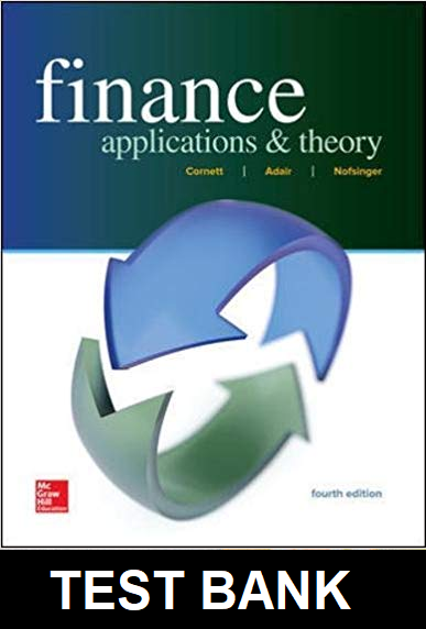 Test Bank for Finance Applications and Theory 4th Edition Cornett