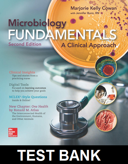 Test Bank for Microbiology Fundamentals A Clinical Approach 2nd Edition Cowan