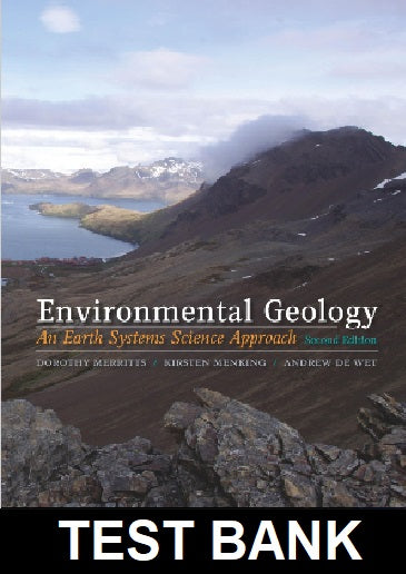 Test Bank for Environmental Geology An Earth Systems Approach 2nd Edition Merritts