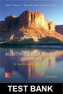Test Bank for Auditing and Assurance Services A Systematic Approach 10th Edition Messier